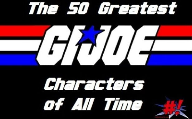 Post image for The 50 Greatest G.I. Joe Characters of All Time